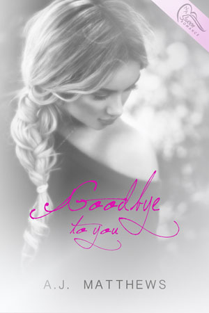Goodbye to you book cover