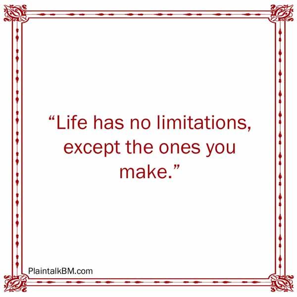 No limits Les Brown quote