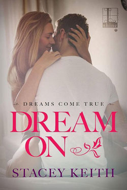 Dream on Stacey Keith