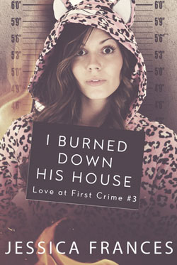 Jessica Frances Burned down house