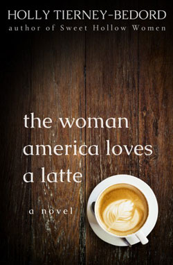 Book cover The woman america loves a latte