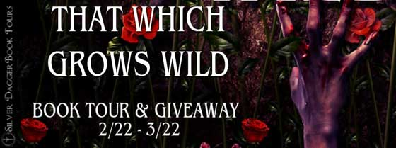 That Which Grows Wild Banner