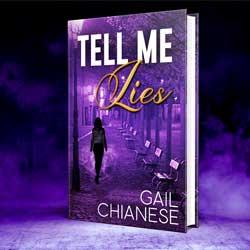 Tell Me lies Gail Chianese