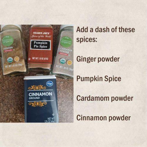 Cardamom cinnamon powdered ginger